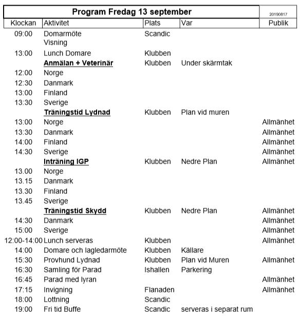 Program Fredag 13 september för Nordiska Mästerskapen